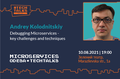 Debugging Microservices - key challenges and techniques   Microservices Odesa #TechTalks