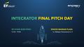 INTECRATOR Final Pitch Day