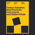 TechUp вiд Techstack - Feature Adoption: Best Practices, Instruments and Hidden Pitfalls