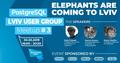 PostgreSQL Lviv User Group Meetup #3