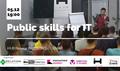 Public skills for IT