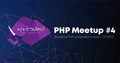 CODEiD – PHP MeetUP #4