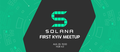 First Solana Blockchain Kyiv Meetup