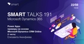 Smart Talks 191: Microsoft Dynamics 365