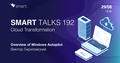 Smart Talks 192: Cloud Transformation
