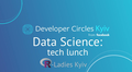 Data Science: tech lunch