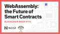 "Семинар ""WebAssembly, the Future of Smart Contracts"""