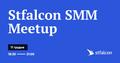 """Stfalcon SMM Meetup """"Маркетингова стратегія і продажі в соцмережах"""""""