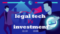 Investment vs Legal Tech