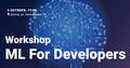 "Воркшоп ""Machine Learning for Developers"""