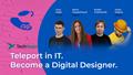 Teleport in IT. Become a Digital Designer