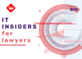IT Insiders for Lawyers