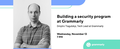 "MeetUp ""Building a security program at Grammarly"""