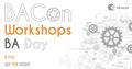 IT Network BACon Workshops: BA Day