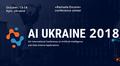 AI Ukraine 2018 Kyiv: 5-та міжнародна конференція з AI та Data Science
