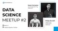 Data Science Meetup #2