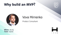 MeetUp 'Why build an MVP?'