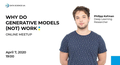Why do generative models (not) work? Online meetup