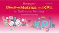 "Воркшоп ""Effective Metrics and KPIs in Software Testing"""