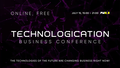 Technologication Online Conference