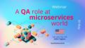 "Webinar ""A QA role at microservices world"""