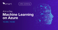 """Workshop """"AI in a Day. Machine Learning on Azure"""""""