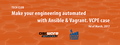 Tech Club: Make your engineering automated with Ansible&Vagrant. vCPE case