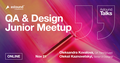 Astound Talks Online | QA & Design Junior Meetup #1