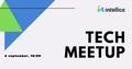 Intellica Tech Meetup