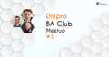 It Network Dnipro BA Club Meetup #3