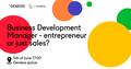 """Мітап """"Business Development Manager - entrepreneur or just sales?"""""""