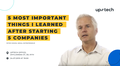 MeetUp with Peter Sisson: 5 most important things I learned after starting 5 companies