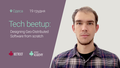 Tech beetup: Designing Geo-Distributed Software from scratch