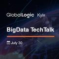 Globallogic Kyiv BigData Techtalk