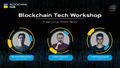 Blockchain Tech Workshop