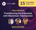 Free Webinar: Transforming The Enterprise With Blockchain Tokenization