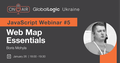 "JavaScript Webinar #5: ""Web Map Essentials"""