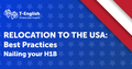 """Вебинар """"Relocation to the USA. Nailing your H1B"""""""