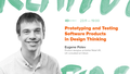 """Встреча """"Prototyping and Testing Software Products in Design Thinking"""""""