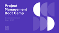 Free COAX Project Management Boot Camp