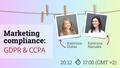 "Webinar ""Marketing compliance: GDPR & CCPA"""