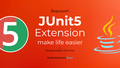 Воркшоп: Junit5 extensions - make life easier