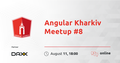 Angular Kharkiv Meetup #8