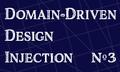 Domain-Driven Design Injection. Встреча №3