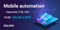 SQUAD. Mobile automation on the edge of software and hardware | Webinar Series