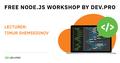 Free Node.js workshop with Timur Shemsedinov by Dev.Pro