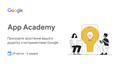 Google App Academy: навчальна програма для компаній-розробників мобільних додатків