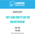 Free Workshop: DO's and DON'Ts on the job interview
