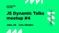 JS Dynamic Talks #4