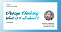 Безкоштовний воркшоп: Design Thinking: What is it all about? - Hans van Loenhoud
